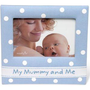 "Mud Pie Baby Photo Frame 6"" x 4"" - My Mummy and Me (Blue)"