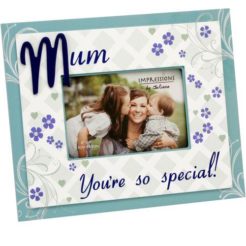 "Juliana Impressions Sentiment Photo Frame 6"" x 4"" - Mum You`re So Special!"