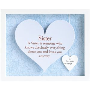 Said with Sentiment Heart Frame with verse - Sister