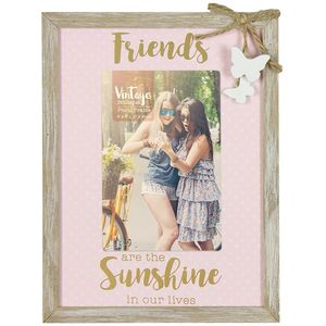 "Vintage Boutique Frame - Friends Are Sunshine 4"" x 6"