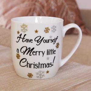 Festive Ceramic Mug - Have Yourself a Merry Little Christmas