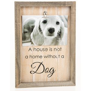 "Sentiment Clip Photo Frame 6"" x 4"" - Dog"