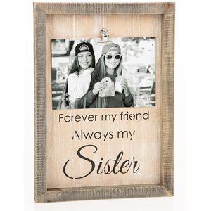 "Sentiment Clip Photo Frame 6x4"" - Sister"