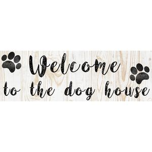 Wooden Sign - Welcome to the Dog House