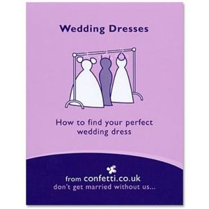 Wedding Dresses How to find your perfect wedding