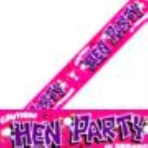 Caution Hen Party In Progress Banner