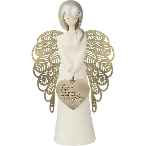 You Are An Angel Figurine - Those We Love Don't Go Away, They Walk Beside Us Everyday ALF002